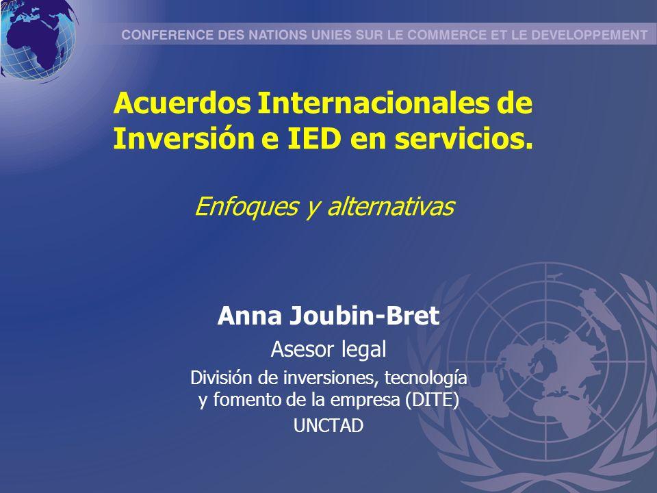 Acuerdos Internacionales de Inversión e IED en servicios.