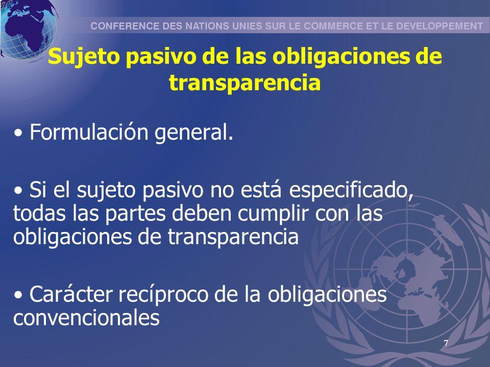 7 Sujeto pasivo de las obligaciones de transparencia Formulaci ó n general.