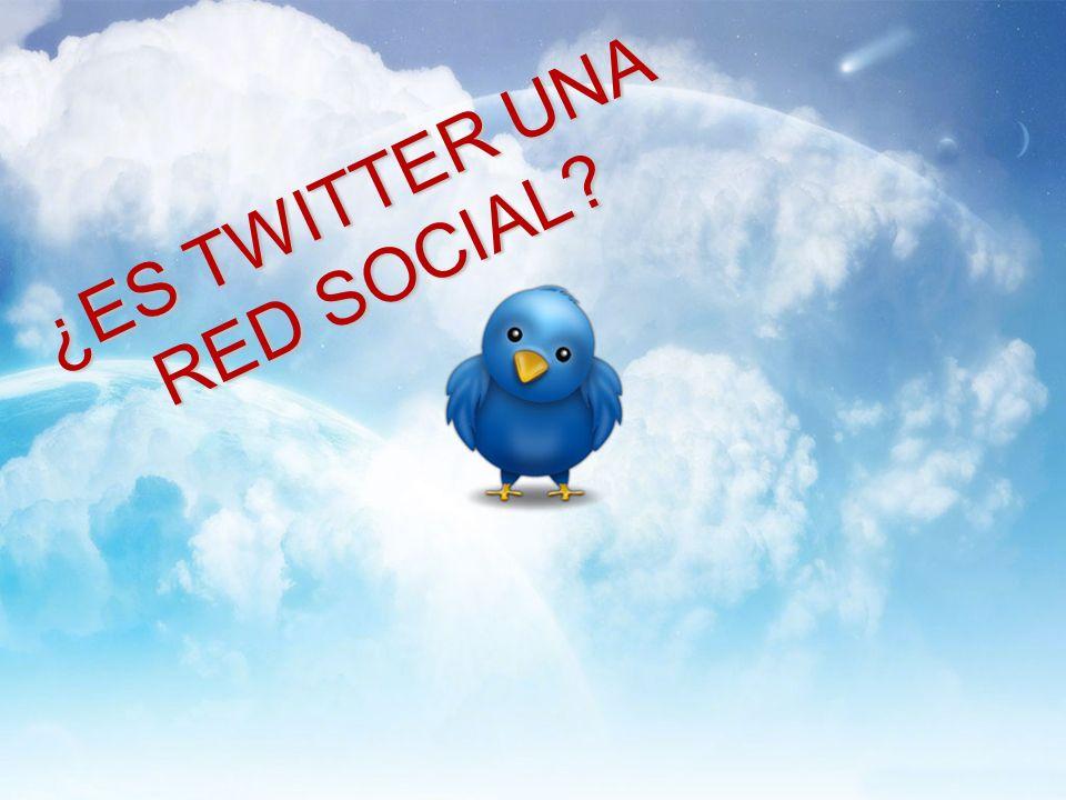 ¿ES TWITTER UNA RED SOCIAL