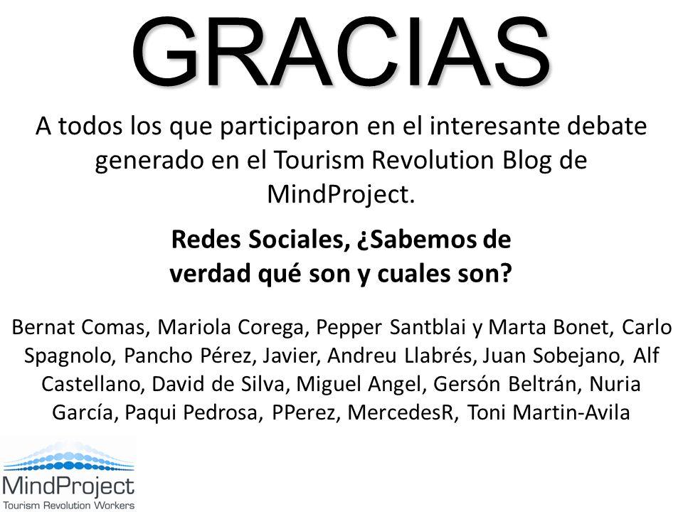 GRACIAS A todos los que participaron en el interesante debate generado en el Tourism Revolution Blog de MindProject.