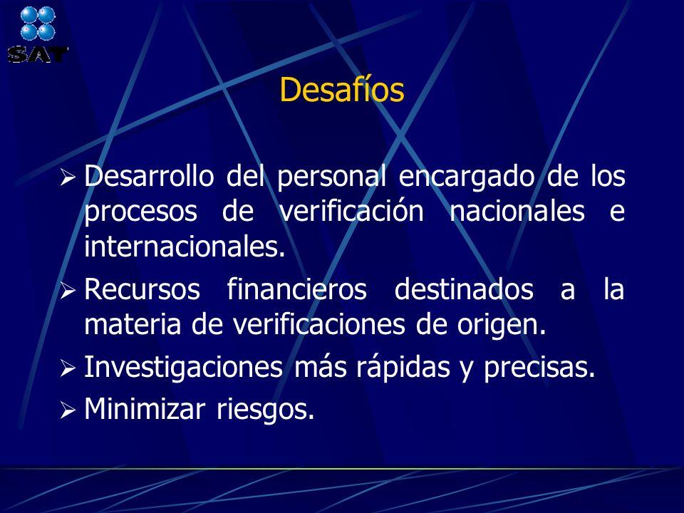 Desafíos Desarrollo del personal encargado de los procesos de verificación nacionales e internacionales. Recursos financieros destinados a la materia
