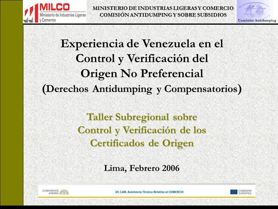 MINISTERIO DE INDUSTRIAS LIGERAS Y COMERCIO COMISIÓN ANTIDUMPING Y SOBRE SUBSIDIOS Secretaría Técnica de la CASS, 2006.