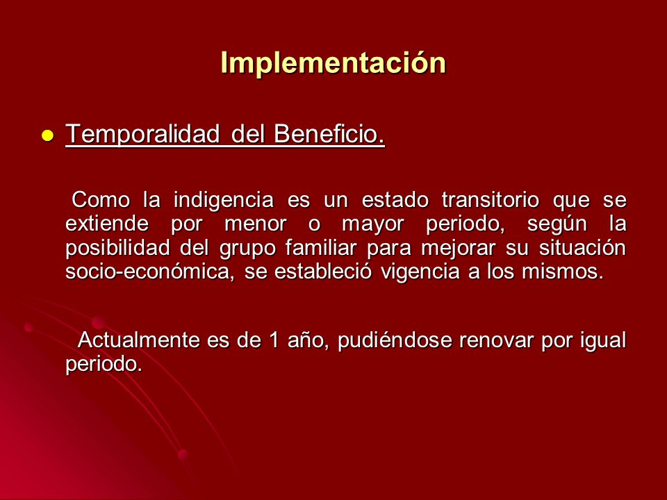 Implementación Temporalidad del Beneficio.Temporalidad del Beneficio.