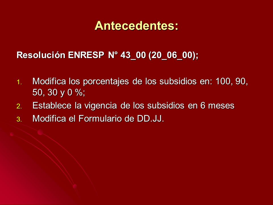 Antecedentes: Resolución ENRESP N° 43_00 (20_06_00); 1.