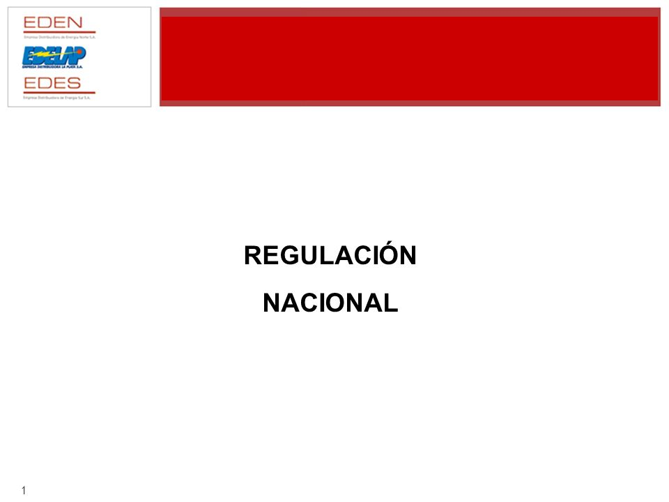1 REGULACIÓN NACIONAL