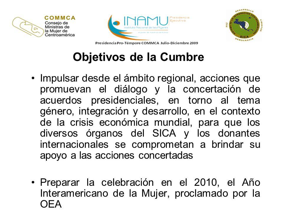 Objetivos de la Cumbre Impulsar desde el ámbito regional, acciones que promuevan el diálogo y la concertación de acuerdos presidenciales, en torno al