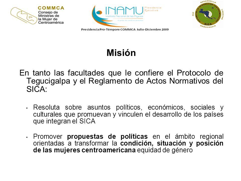 Misión En tanto las facultades que le confiere el Protocolo de Tegucigalpa y el Reglamento de Actos Normativos del SICA: Resoluta sobre asuntos políti