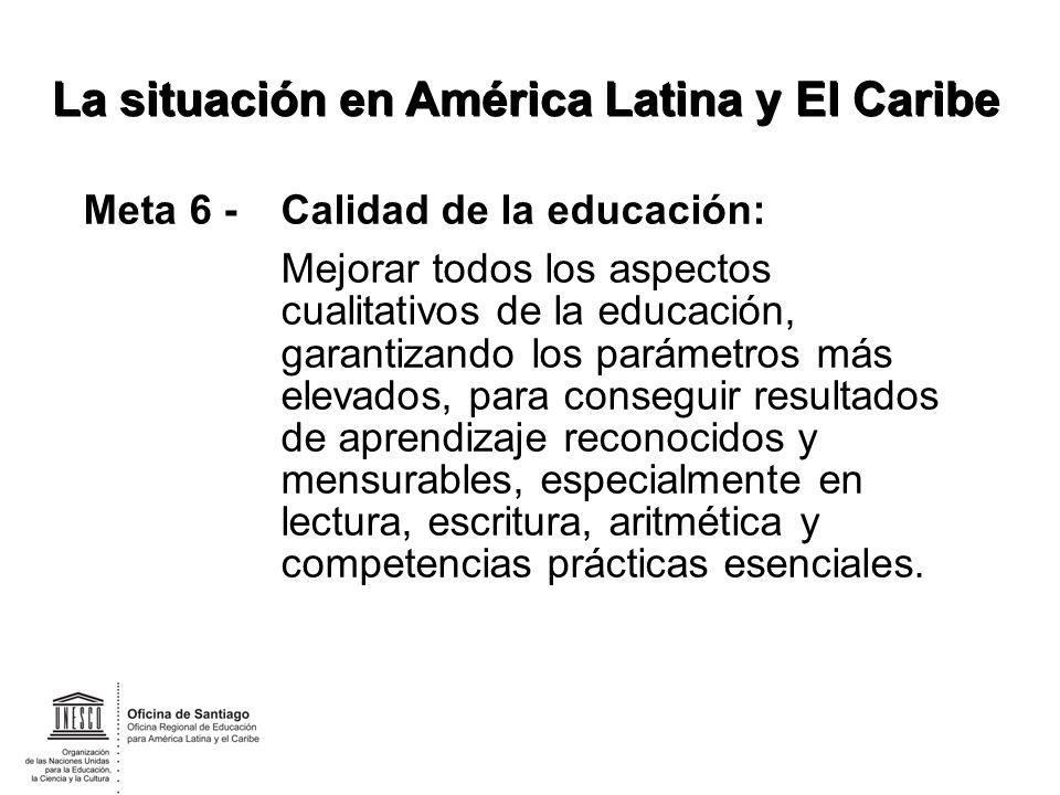 Meta 6 -Calidad de la educación: Mejorar todos los aspectos cualitativos de la educación, garantizando los parámetros más elevados, para conseguir res