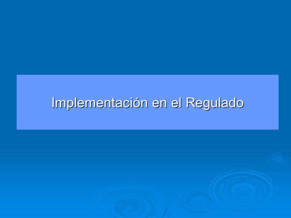 Implementación en el Regulado
