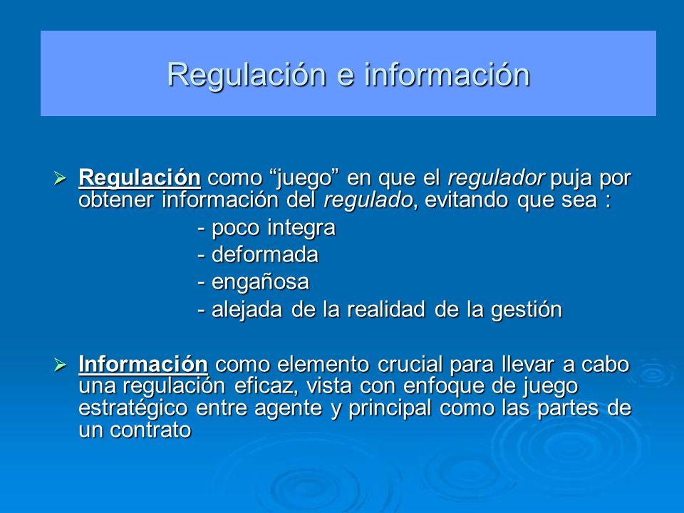 Regulación como juego en que el regulador puja por obtener información del regulado, evitando que sea : Regulación como juego en que el regulador puja