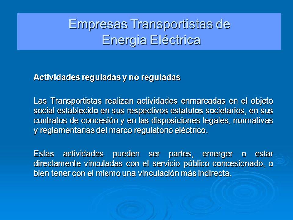 Actividades reguladas y no reguladas Las Transportistas realizan actividades enmarcadas en el objeto social establecido en sus respectivos estatutos s
