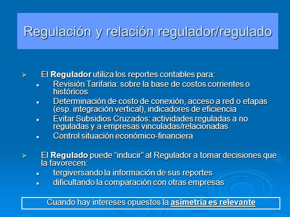 El Regulador utiliza los reportes contables para: El Regulador utiliza los reportes contables para: Revisión Tarifaria: sobre la base de costos corrie