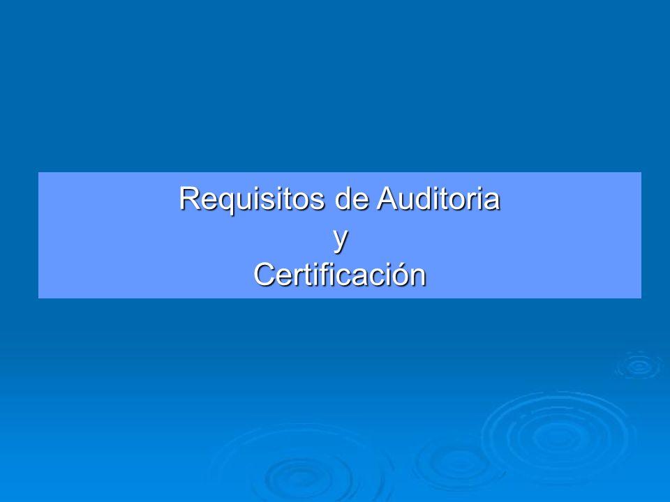 Requisitos de Auditoria y Certificación