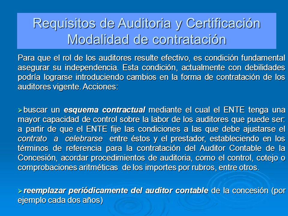 Para que el rol de los auditores resulte efectivo, es condición fundamental asegurar su independencia. Esta condición, actualmente con debilidades pod