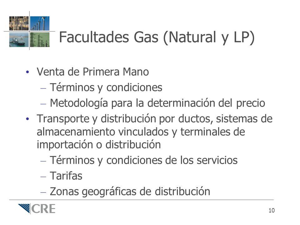 Facultades Gas (Natural y LP) Venta de Primera Mano – Términos y condiciones – Metodología para la determinación del precio Transporte y distribución