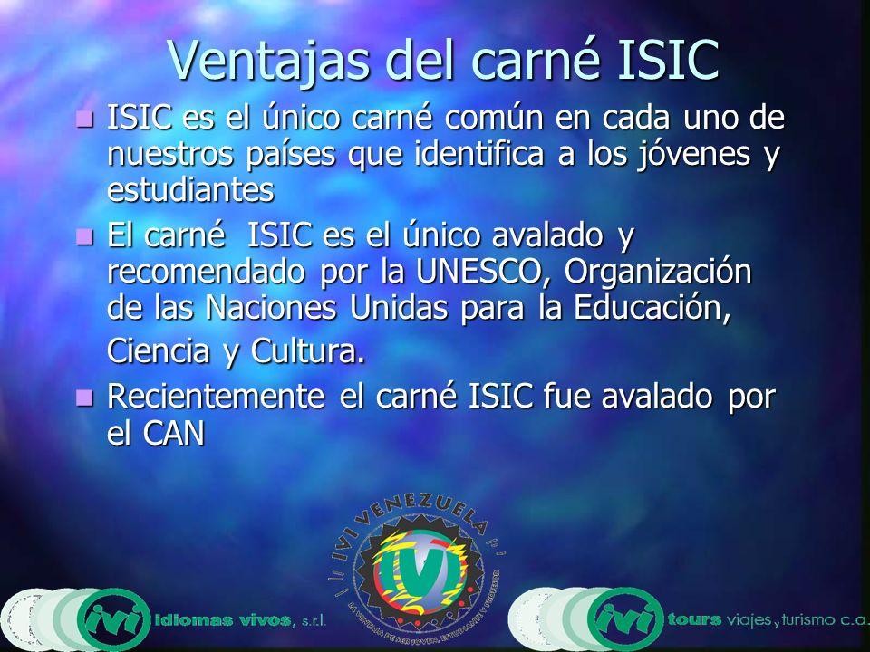 Ventajas del carné ISIC ISIC es el único carné común en cada uno de nuestros países que identifica a los jóvenes y estudiantes ISIC es el único carné común en cada uno de nuestros países que identifica a los jóvenes y estudiantes El carné ISIC es el único avalado y recomendado por la UNESCO, Organización de las Naciones Unidas para la Educación, Ciencia y Cultura.