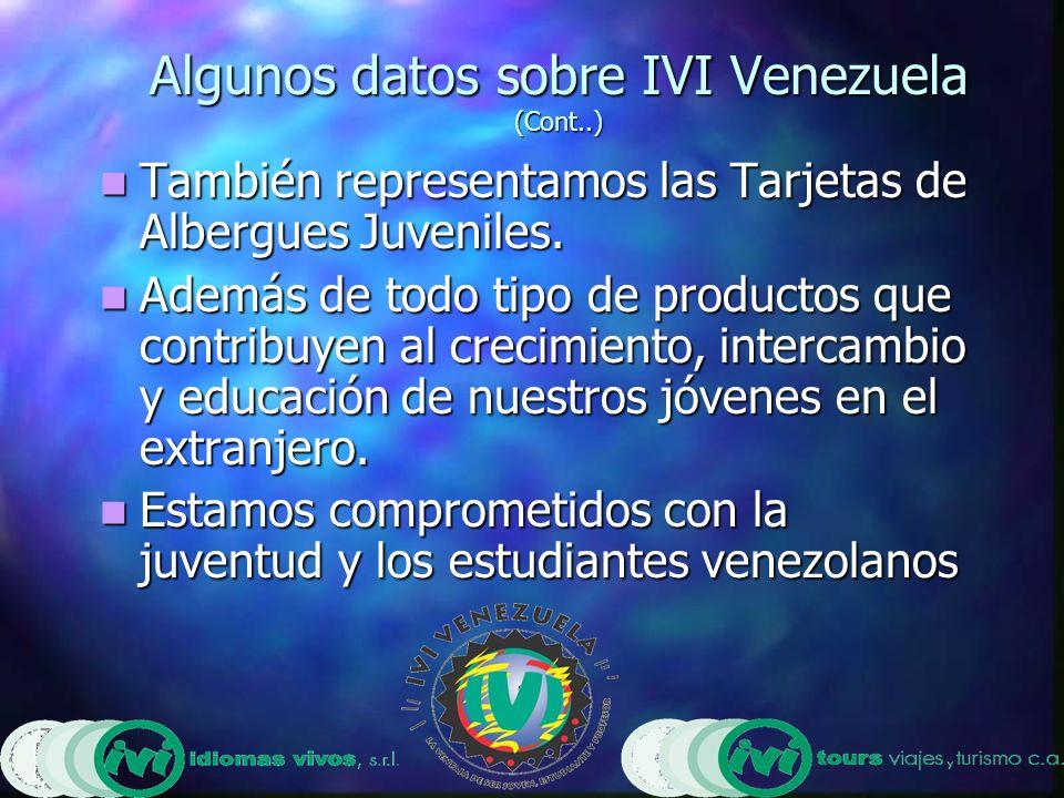 Algunas informaciones generales Venezuela tiene una población total de 24 millones de habitantes Venezuela tiene una población total de 24 millones de habitantes Aproximadamente el 31,6 % de los habitantes tiene edades comprendidas entre 0 y 14 años Aproximadamente el 31,6 % de los habitantes tiene edades comprendidas entre 0 y 14 años Aproximadamente el 27,7% tiene edades comprendidas entre 15 y 29 años Aproximadamente el 27,7% tiene edades comprendidas entre 15 y 29 años