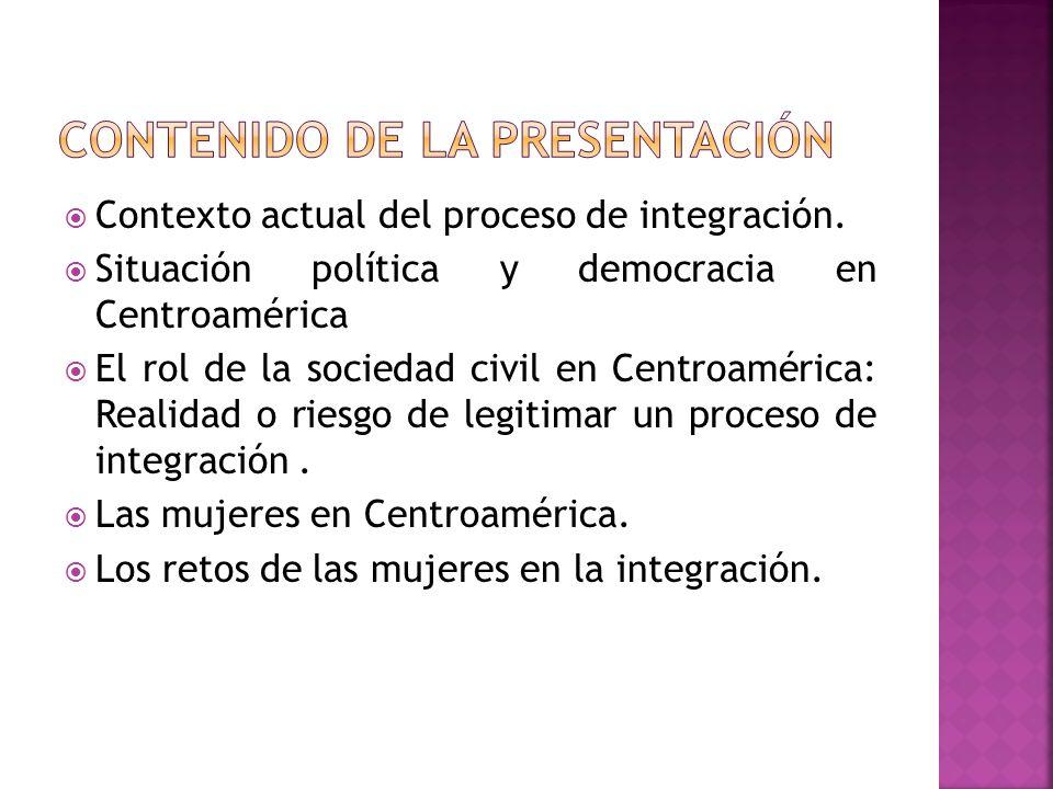Contexto actual del proceso de integración.
