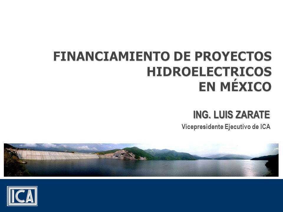 ING. LUIS ZARATE Vicepresidente Ejecutivo de ICA
