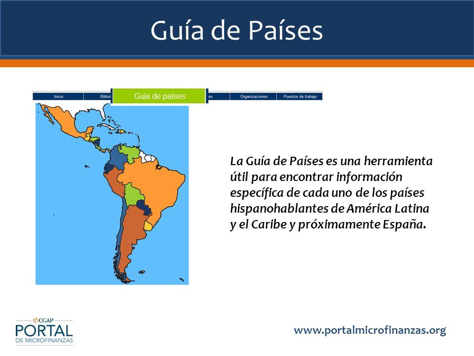 Guía de Países La Guía de Países es una herramienta útil para encontrar información específica de cada uno de los países hispanohablantes de América L