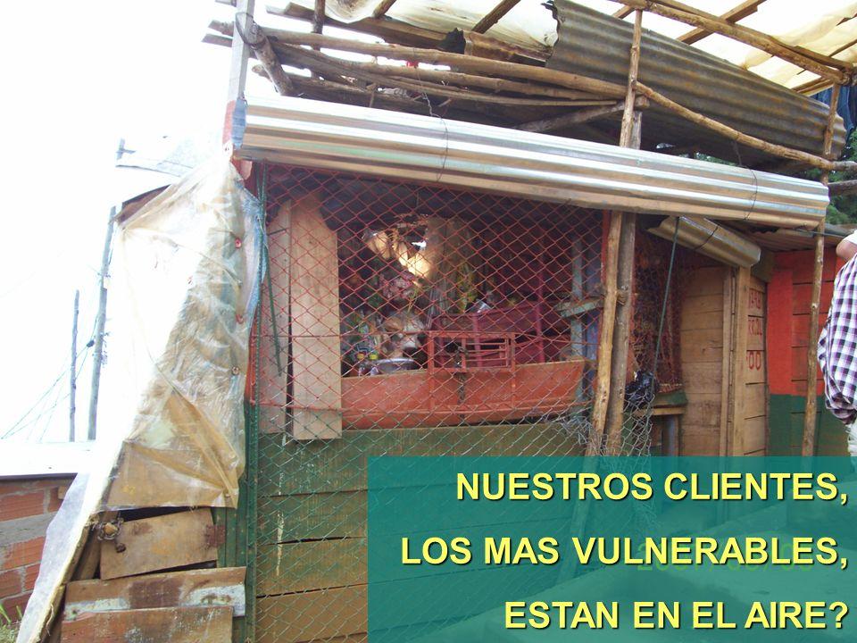NUESTROS CLIENTES, LOS MAS VULNERABLES, ESTAN EN EL AIRE