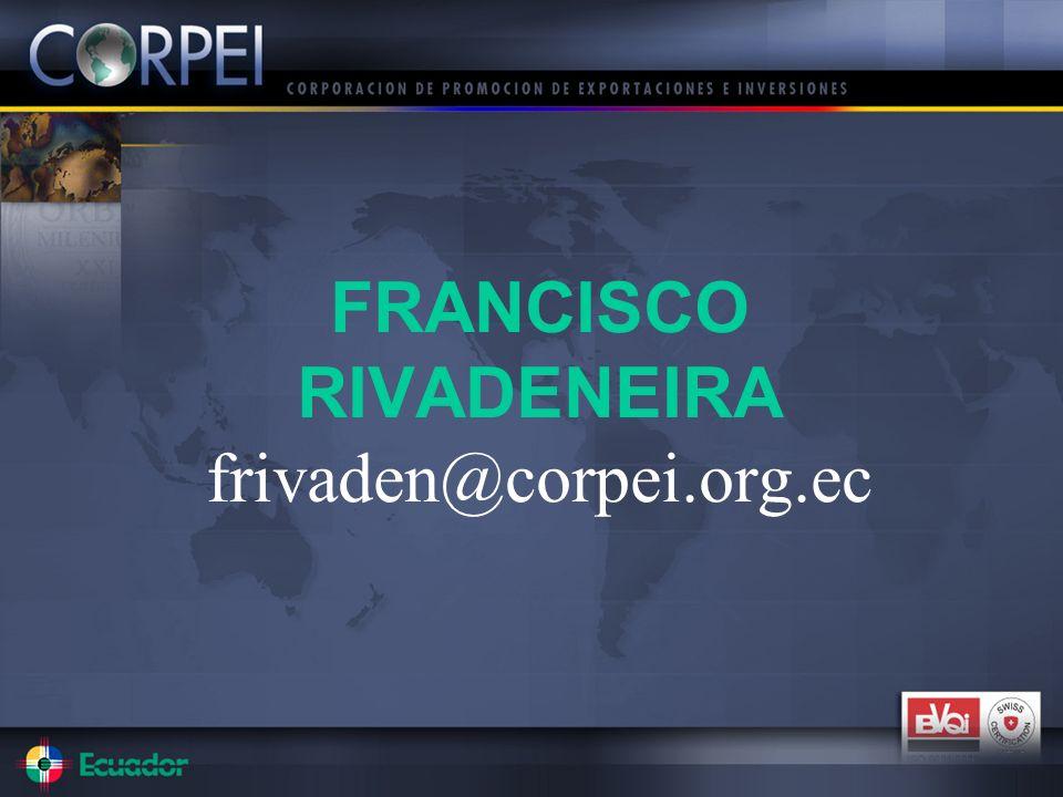 FRANCISCO RIVADENEIRA frivaden@corpei.org.ec