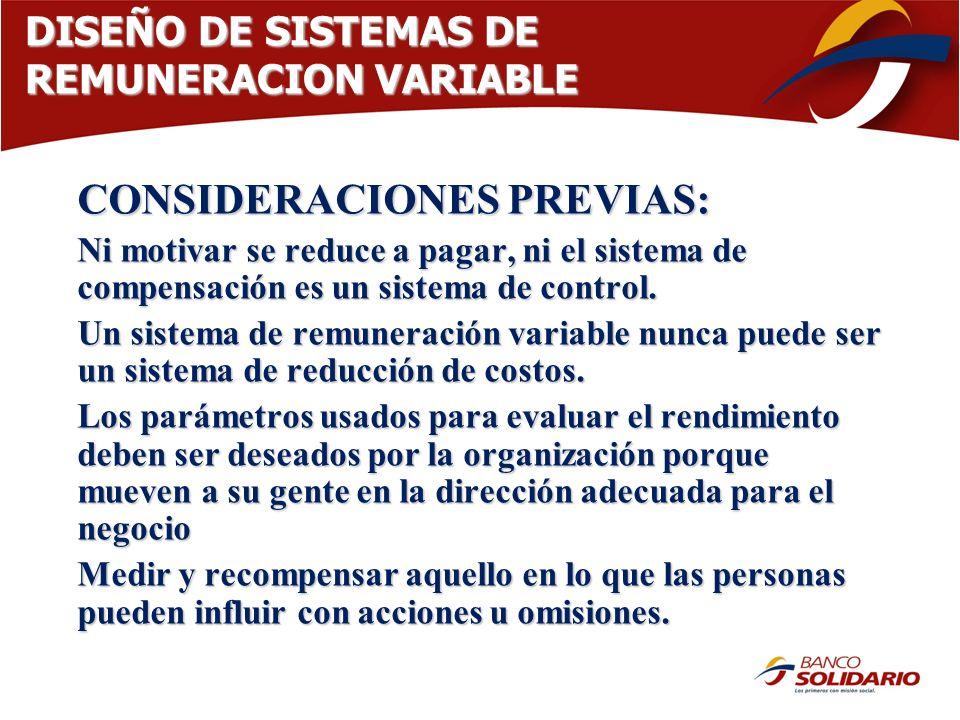 DISEÑO DE SISTEMAS DE REMUNERACION VARIABLE CONSIDERACIONES PREVIAS: Ni motivar se reduce a pagar, ni el sistema de compensación es un sistema de cont