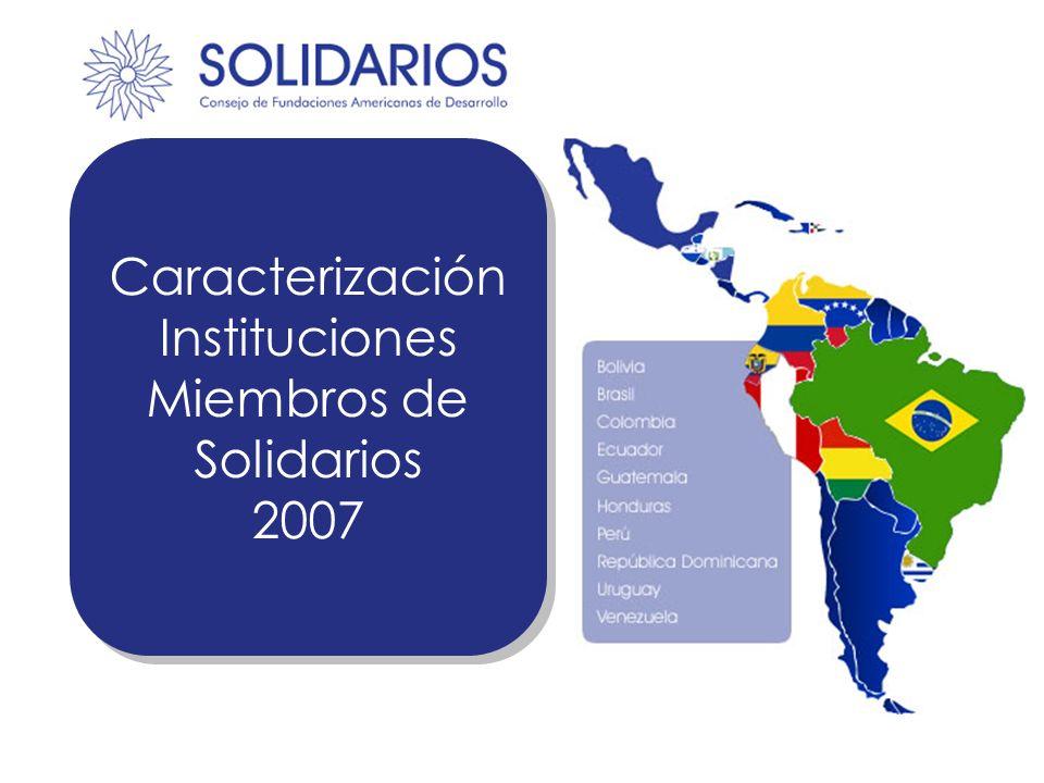 Caracterización Instituciones Miembros de Solidarios 2007