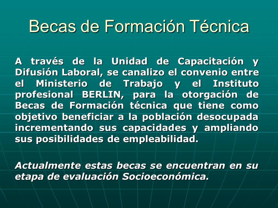 A través de la Unidad de Capacitación y Difusión Laboral, se canalizo el convenio entre el Ministerio de Trabajo y el Instituto profesional BERLIN, pa