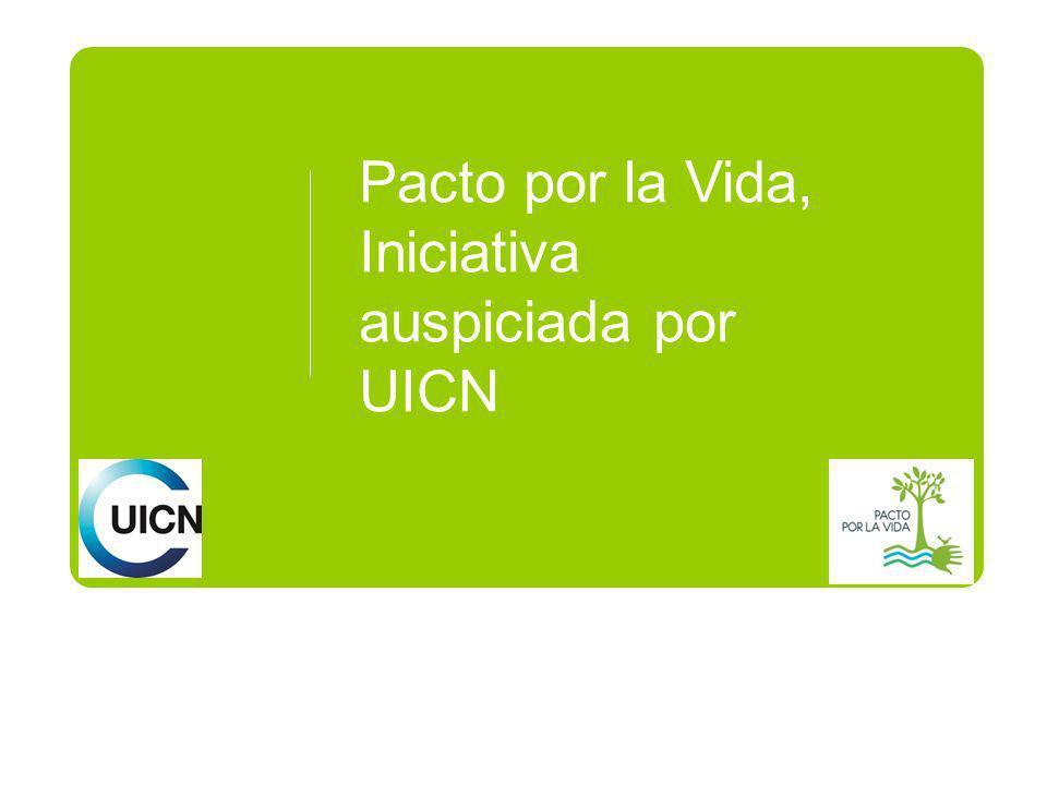 Pacto por la Vida, Iniciativa auspiciada por UICN