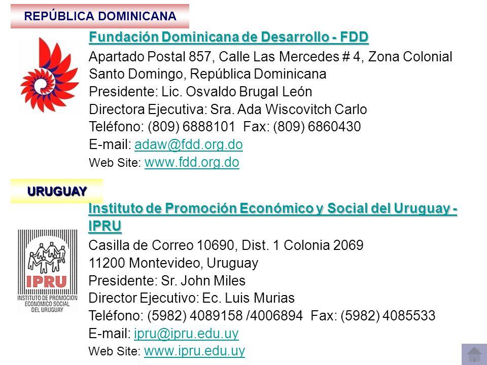 REPÚBLICA DOMINICANA Fundación Dominicana de Desarrollo - FDD Fundación Dominicana de Desarrollo - FDD Apartado Postal 857, Calle Las Mercedes # 4, Zo