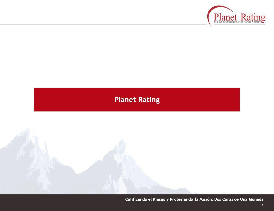 1 Calificando el Riesgo y Protegiendo la Misión: Dos Caras de Una Moneda Planet Rating