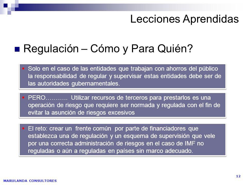 MARULANDA CONSULTORES 12 Lecciones Aprendidas Regulación – Cómo y Para Quién.