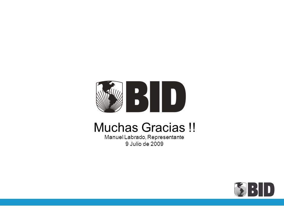 Muchas Gracias !! Manuel Labrado, Representante 9 Julio de 2009