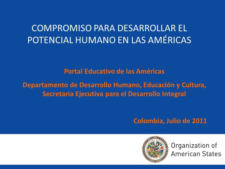 PORTAL EDUCATIVO DE LAS AMERICAS: Compromiso para desarrollar el potencial humano en las Américas ¿Cuál es la característica diferencial del modelo de formación?