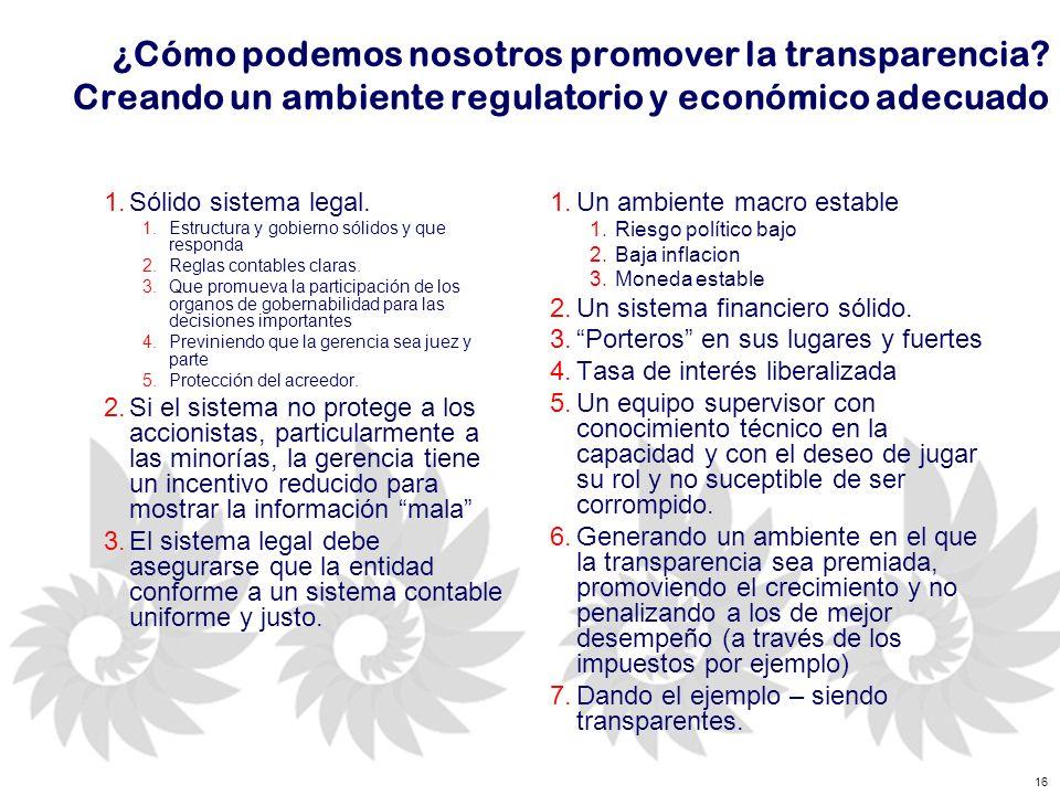 16 ¿Cómo podemos nosotros promover la transparencia.