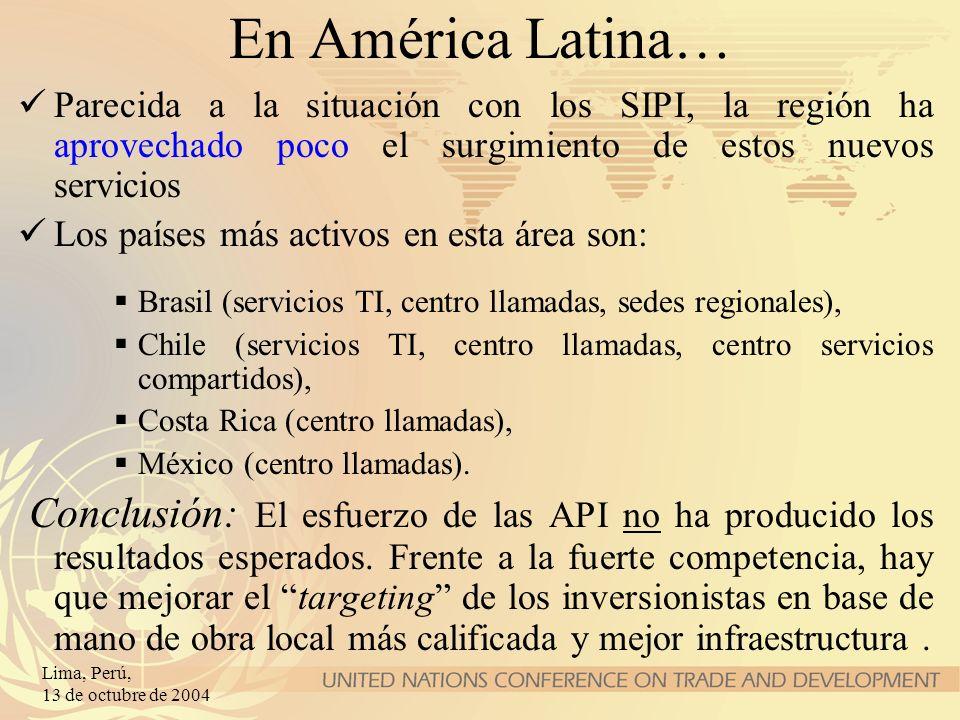 Lima, Perú, 13 de octubre de 2004 En América Latina… Parecida a la situación con los SIPI, la región ha aprovechado poco el surgimiento de estos nuevo