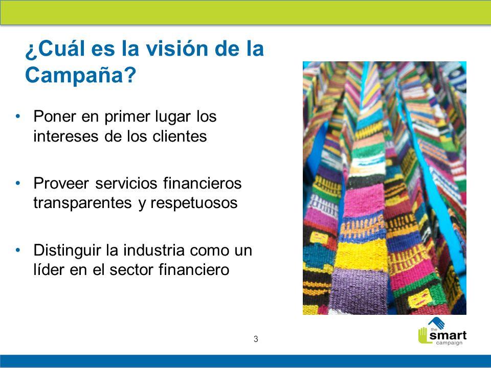 3 ¿Cuál es la visión de la Campaña? Poner en primer lugar los intereses de los clientes Proveer servicios financieros transparentes y respetuosos Dist