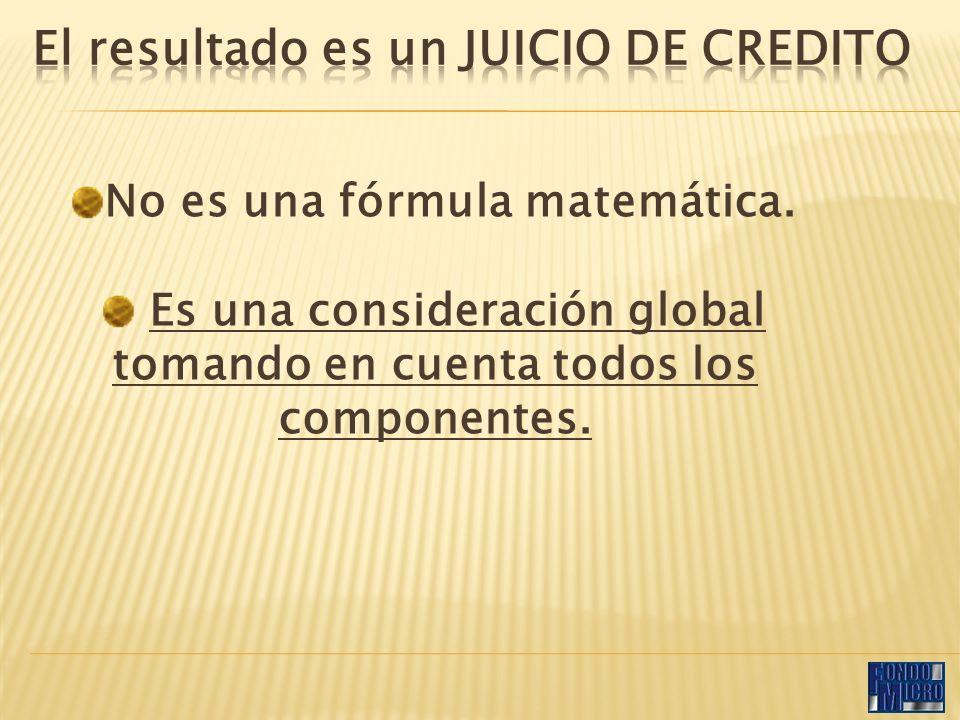 No es una fórmula matemática. Es una consideración global tomando en cuenta todos los componentes.