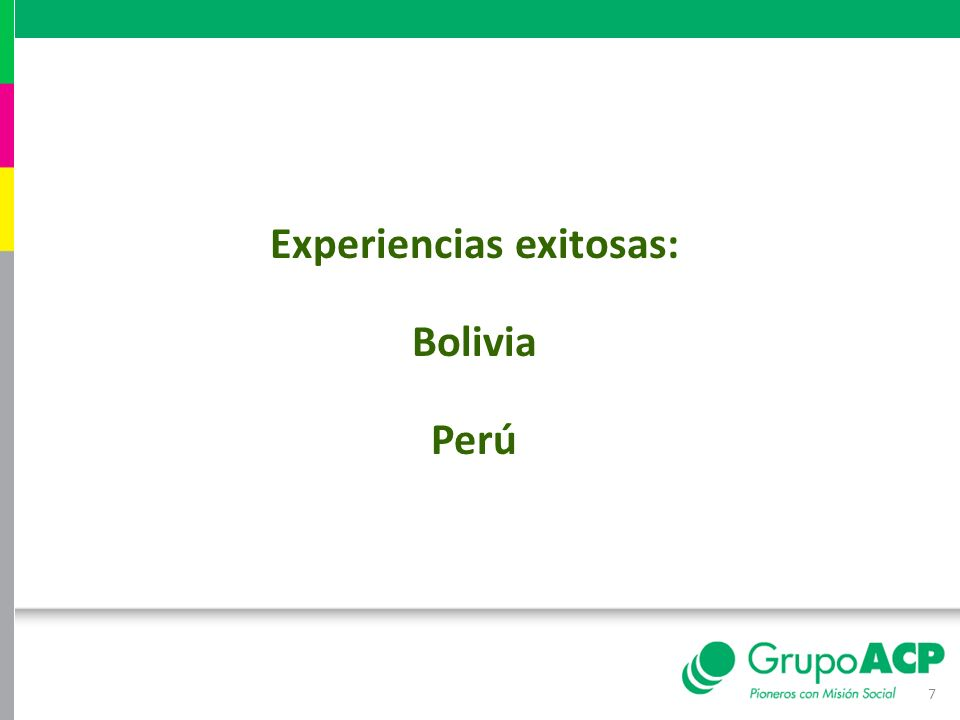 7 Experiencias exitosas: Bolivia Perú