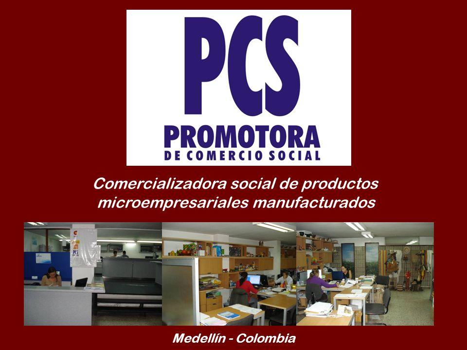 Comercializadora social de productos microempresariales manufacturados Medellín - Colombia