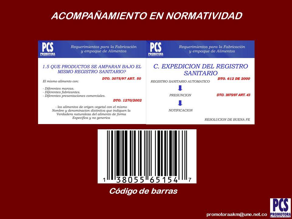 ACOMPAÑAMIENTO EN NORMATIVIDAD promotoraakm@une.net.co Código de barras