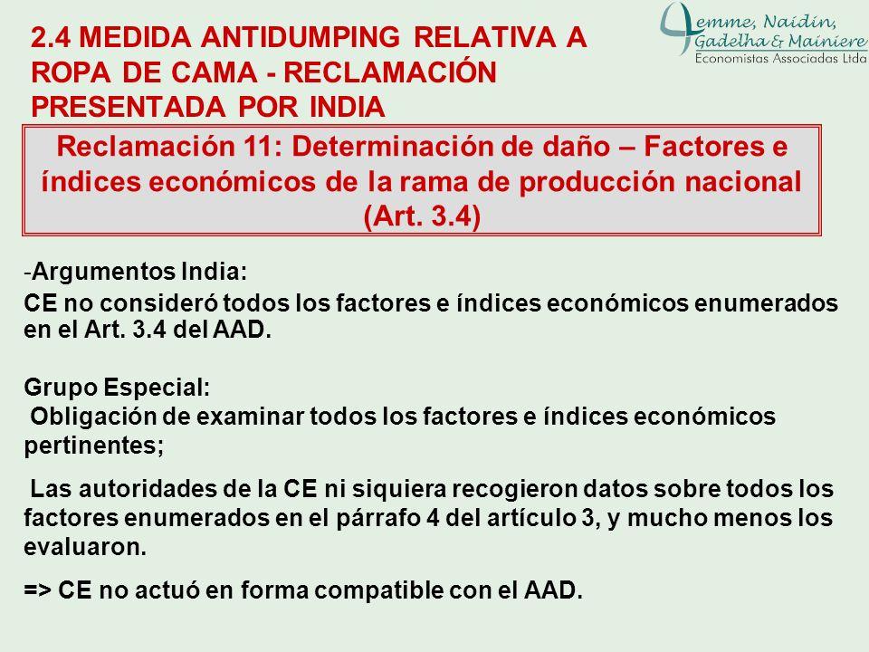 2.4 MEDIDA ANTIDUMPING RELATIVA A ROPA DE CAMA - RECLAMACIÓN PRESENTADA POR INDIA Reclamación 11: Determinación de daño – Factores e índices económico