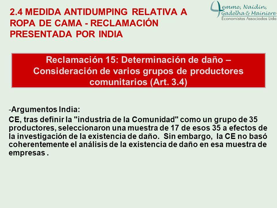 2.4 MEDIDA ANTIDUMPING RELATIVA A ROPA DE CAMA - RECLAMACIÓN PRESENTADA POR INDIA Reclamación 15: Determinación de daño – Consideración de varios grup