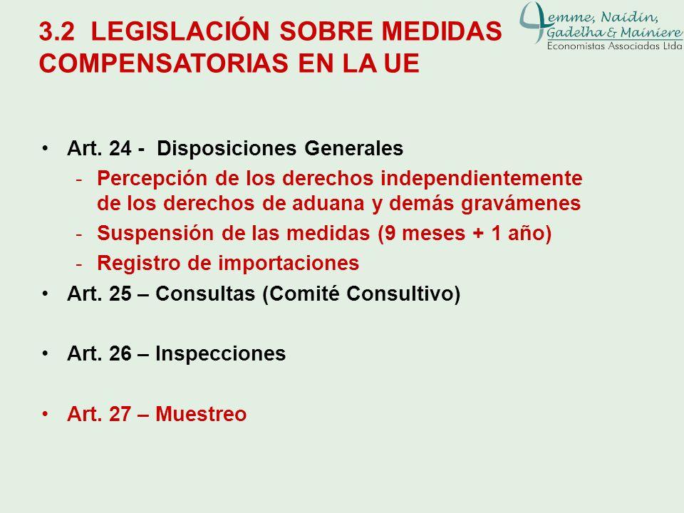 3.2 LEGISLACIÓN SOBRE MEDIDAS COMPENSATORIAS EN LA UE Art. 24 - Disposiciones Generales -Percepción de los derechos independientemente de los derechos
