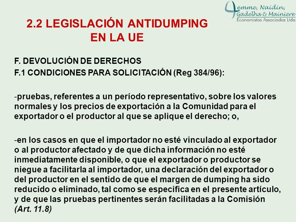 F. DEVOLUCIÓN DE DERECHOS F.1 CONDICIONES PARA SOLICITACIÓN (Reg 384/96): -pruebas, referentes a un período representativo, sobre los valores normales