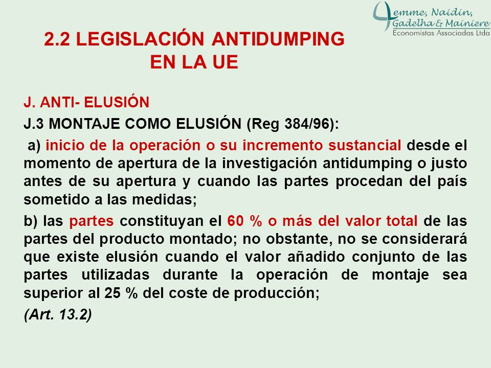 J. ANTI- ELUSIÓN J.3 MONTAJE COMO ELUSIÓN (Reg 384/96): a) inicio de la operación o su incremento sustancial desde el momento de apertura de la invest