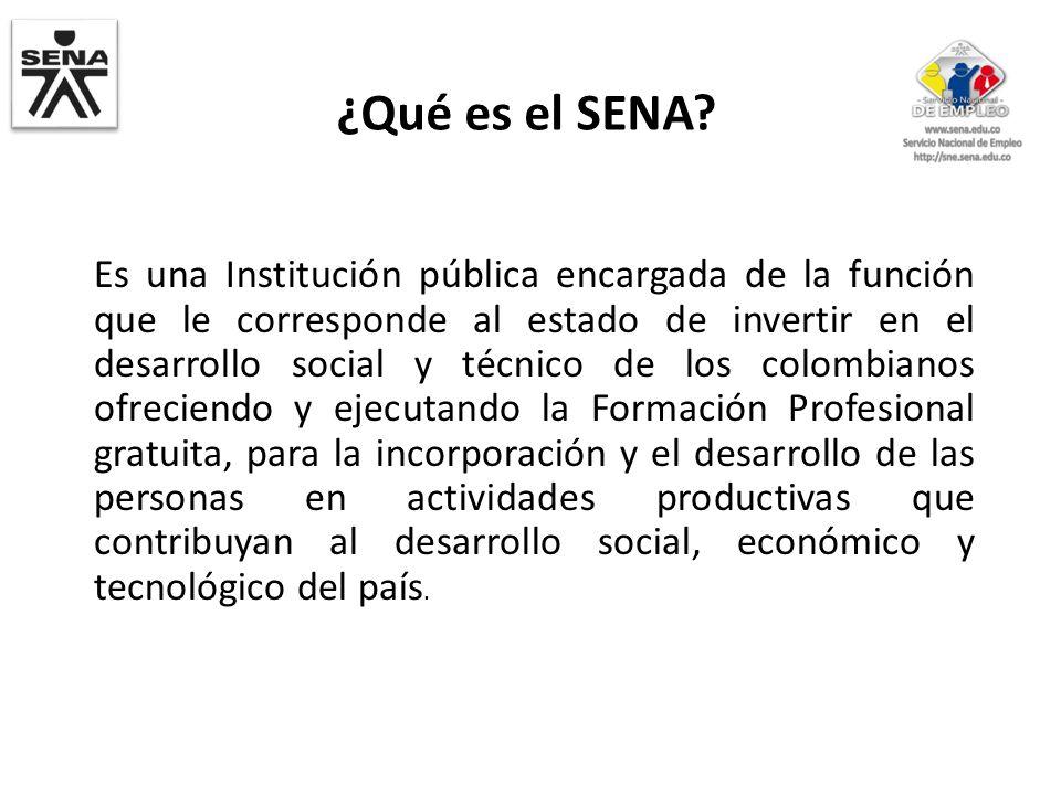 Es una Institución pública encargada de la función que le corresponde al estado de invertir en el desarrollo social y técnico de los colombianos ofrec