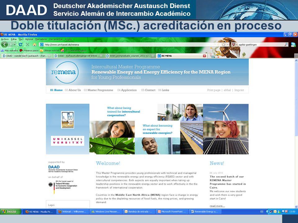 Deutscher Akademischer Austausch Dienst Servicio Alemán de Intercambio Académico Doble titulación (MSc.) acreditación en proceso