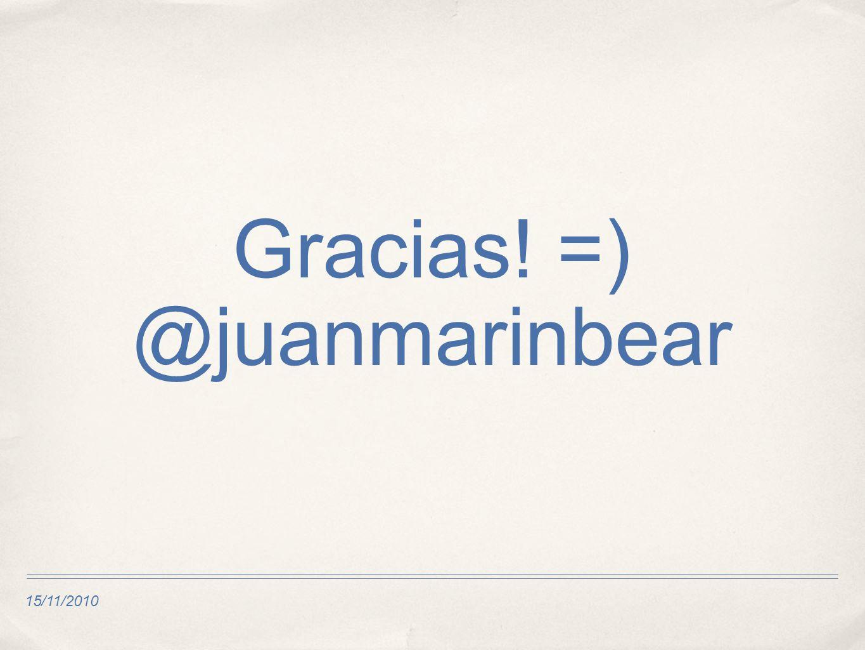 15/11/2010 Gracias! =) @juanmarinbear
